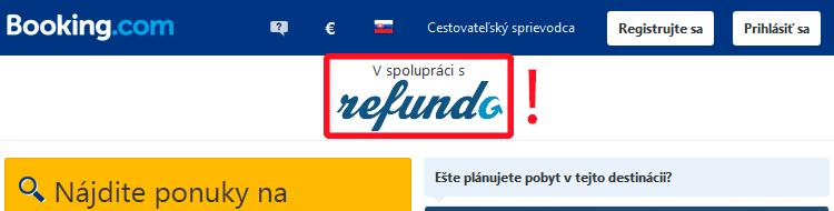 V čase rezervácie je nutné mať zobrazené logo Refundo.sk priamo na stránke  booking.com v hornej časti obrazovky. 4af9437026c